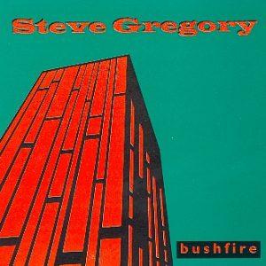 Steve Gregory - Bushfire