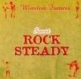Winston Francis – Sweet Rock Steady